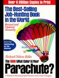 What Color Is Your Parachute? 1998: A Practical Manual for Job-Hunters and Career Changers