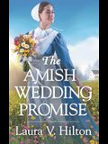 The Amish Wedding Promise (Hidden Springs (1))