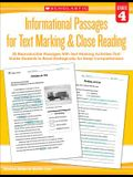 Informational Passages for Text Marking & Close Reading: Grade 4: 20 Reproducible Passages with Text-Marking Activities That Guide Students to Read St