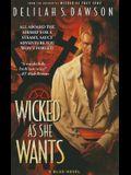 Wicked as She Wants, 4