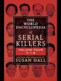 The World Encyclopedia Of Serial Killers: Volume Four T-Z