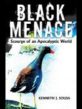 Black Menace: Scourge of an Apocalyptic World