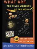 What Are the Seven Wonders of the World?: And 100 Other Great Cultural Lists--Fully Explicated