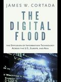 Digital Flood: The Diffusion of Information Technology Across the U.S., Europe, and Asia