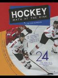 Hockey: Math at the Rink (Math in Sports (Child's World))