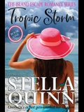 Tropic Storm: The Island Escape Series, Book 1