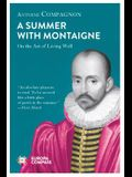 A Summer with Montaigne: On the Art of Living Well