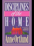 Disciplines of the Home