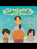 Bake Infinite Pie with X + Y