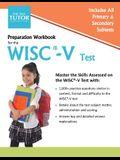 Preparation Workbook for the WISC-V