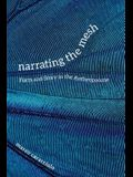 Narrating the Mesh: Form and Story in the Anthropocene