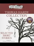 Thomas Hardy Collection: Selected Short Stories