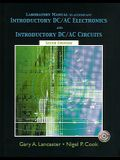 Introductory DC/AC Electronics And Introductory DC/AC Circuits: Laboratory Manual, 6th Edition