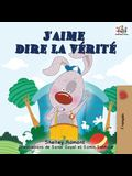 J'aime dire la vérité: I Love to Tell the Truth (French Edition)