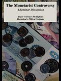 The Monetarist Controversy: A Seminar Discussion