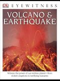 DK Eyewitness Books: Volcano and Earthquake: Witness the Power of Our Restless Planet from Violent Eruptions to Terrifying Ts