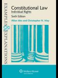 Examples & Explanations: Constitutional Law: Individual Rights, Sixth Edition