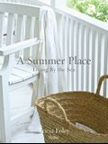 A Summer Place: Living by the Sea