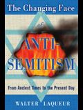 The Changing Face of Antisemitism: From Ancient Times to the Present Day