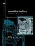 Geopolitical Traditions: Critical Histories of a Century of Geopolitical Thought