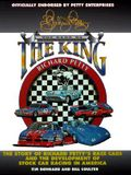Richard Petty; The Cars of the King