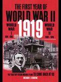 First Year of World War II, 1919