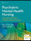 Psychiatric Mental Health Nursing: Concepts of Care in Evidence-Based Practice (Revised)