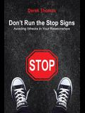 Don't Run the Stop Signs: Avoiding Wrecks in Your Relationships