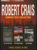 Robert Crais Collection 4: The Last Detective/The Forgotten Man/The Watchman