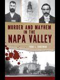 Murder & Mayhem in the Napa Valley