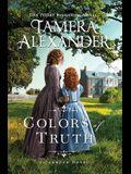 Colors of Truth: A Carnton Novel