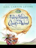 Fairy Haven and the Quest for the Wand (Fairy Dust Trilogy Book, A)