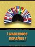 ¡hablemos Español!: Texto Para Principiantes