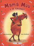 Mam Muu y El Chichn