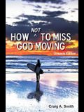 How Not to Miss God Moving (Gospels Edition)