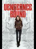 Vengeance Bound