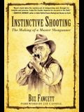 Instinctive Shooting: The Making of a Master Shotgunner