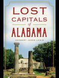 Lost Capitals of Alabama