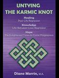 Untying the Karmic Knot