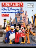 Birnbaum's 2020 Walt Disney World: The Official Vacation Guide