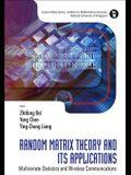Random Matrix Theory and Its Applications: Multivariate Statistics and Wireless Communications