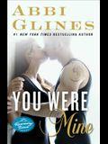 You Were Mine, 9: A Rosemary Beach Novel
