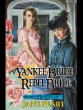 Yankee Bride / Rebel Bride: Book 5