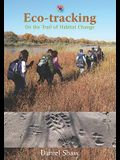 Eco-Tracking: On the Trail of Habitat Change