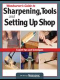 Woodcarver's Guide to Sharpening, Tools and Setting Up Shop