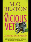 The Vicious Vet: An Agatha Raisin Mystery