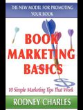 Book Marketing Basics: The New Model for Promoting Your Book