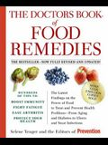 The Doctors Book of Food Remedies: The Latest Findings on the Power of Food to Treat and Prevent Health Problems--From Aging and Diabetes to Ulcers an