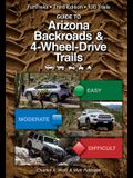 Guide to Arizona Backroads & 4-Wheel Drive Trails 3rd Edition