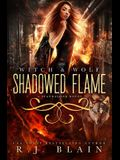 Shadowed Flame: A Witch & Wolf Novel